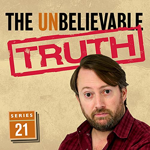 The Unbelievable Truth - Series 21 cover art