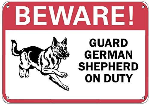 Beware! German Shepherd On Duty Blechschild Retro Warnschild Vintage Metall Poster Plakette Eisen Malerei Kunst Dekor für Home Cafe Garden Pub Büro 30x20 cm