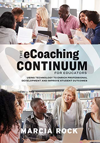 Compare Textbook Prices for The eCoaching Continuum for Educators: Using Technology to Enrich Professional Development and Improve Student Outcomes  ISBN 9781416627883 by Rock, Marcia
