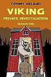 Viking Private Investigation: Season One (Viking P.I. Book 1)