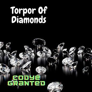 Torpor of Diamonds