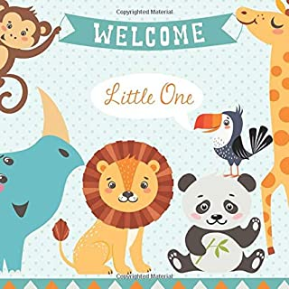 Baby Shower Guest Book - Welcome Little One: Baby Shower Advice Books With Gift Log.  Baby Shower Autograph Book.  Baby Shower Guest Book Jungle Keepsake.