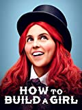How to Build a Girl poster thumbnail