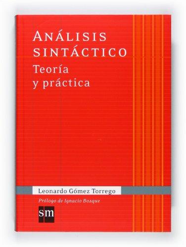 Análisis sintáctico. Teoría y práctica (Español Actual) - 9788467541342: Analisis sintactico: Teoria y practica