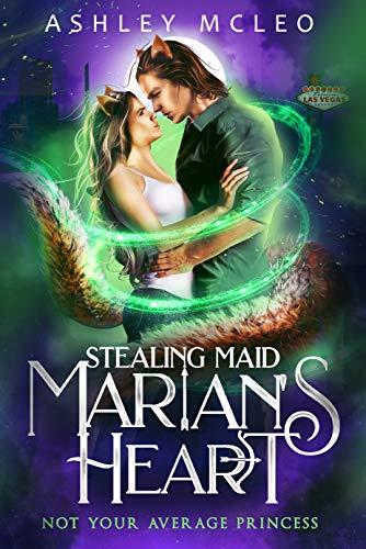 Stealing Maid Marian's Heart: A Magic of Arcana Standalone Novella (English Edition)