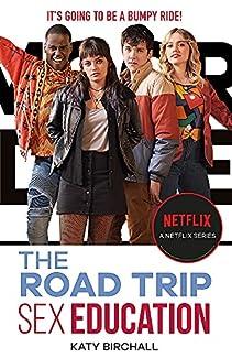 Katy Birchall - Sex Education: The Road Trip