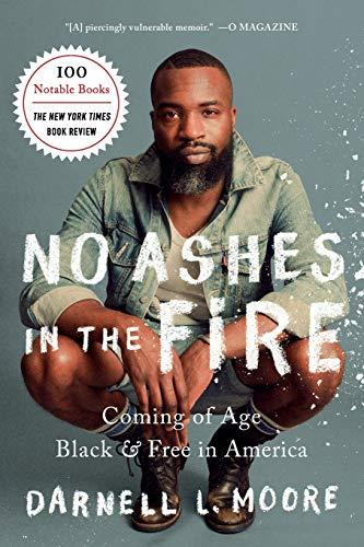 Compare Textbook Prices for No Ashes in the Fire Reprint Edition ISBN 9781568589404 by Moore, Darnell L.