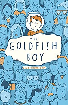 The Goldfish Boy by [Lisa Thompson]