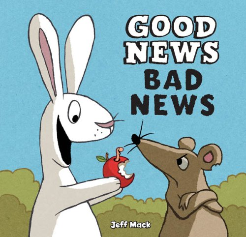 Good News, Bad News by [Jeff Mack]