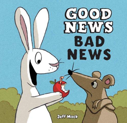 Good News, Bad News by [Jeff Mack]