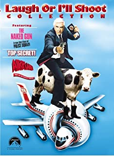Laugh Or I'll Shoot Collection: (The Naked Gun / Top Secret! / Airplane!)