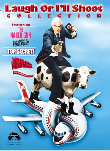 Laugh or I'll Shoot Collection (The Naked Gun / Top Secret! / Airplane! - Don't Call Me Shirley! Edition)