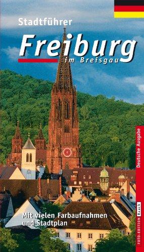 FREIBURG IM BREISGAU: Stadtführer, Deutsche Ausgabe