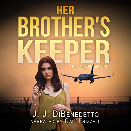 Her Brother's Keeper Audiobook By J.J. DiBenedetto cover art