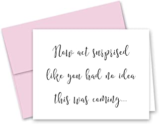 Now Act Surprised Bridesmaid Proposal Cards - 8 Will You Be My Bridesmaid Cards and 2 Maid of Honor Cards
