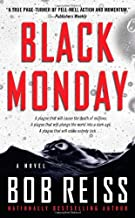Black Monday: A Novel by Bob Reiss (2009-04-28)