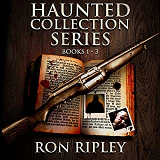 Haunted Collection Series, Books 1 - 3     Supernatural Horror with Scary Ghosts & Haunted Houses, Volume 1              By:                                                                                                                                 Ron Ripley                               Narrated by:                                                                                                                                 Thom Bowers                      Length: 22 hrs and 46 mins     114 ratings     Overall 4.5