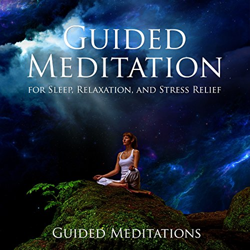 Guided Meditation for Sleep, Relaxation, and Stress Relief audiobook cover art