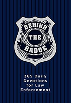 Behind the Badge: 365 Daily Devotions for Law Enforcement by [Adam Davis]
