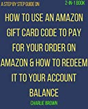 Redeem or Claim Amazon Gift card to make Purchase on Amazon: The step by step procedures with screenshots on how to redeem Amazon gift card to your account balance or use it to complete your order