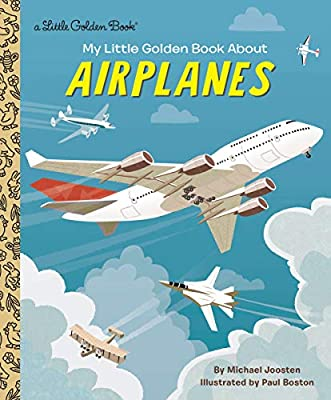 My Little Golden Book About Airplanes by Golden Books