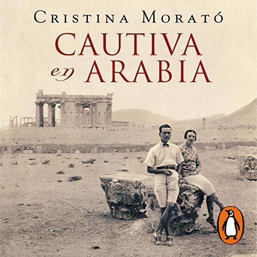 Cautiva en Arabia [Captive in Arabia]  By  cover art
