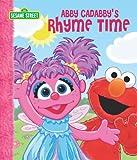 Abby Cadabby's Rhyme Time (Sesame Street) (Sesame Street (Dalmatian Press))