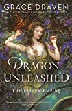 Dragon Unleashed (The Fallen Empire)