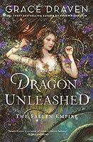 Dragon Unleashed (The Fallen Empire)