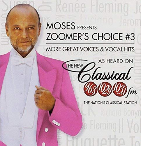 Moses Presents Zoomer's Choice: Great Voices and Vocal Hits Volume 3