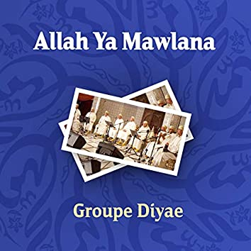 Allah Ya Mawlana (Inshad)