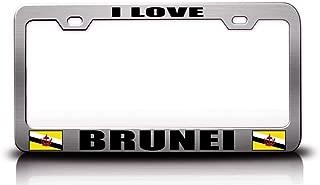 Custom Brother - I Love Brunei Flag Steel Metal License Plate Frame Ch