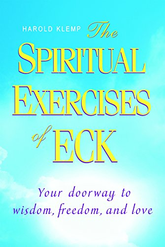 Compare Textbook Prices for The Spiritual Exercises of ECK 3rd Edition ISBN 9781570433573 by Harold Klemp