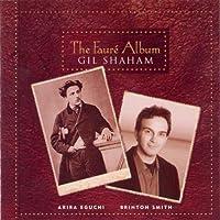 FAURE:GIL SHAHAM:THE FAURE ALBUM