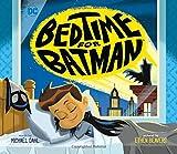 Bedtime for Batman: 28 (DC Super Heroes)
