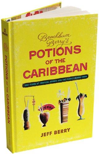Beachbum Berry's Potions of the Caribbean (Relié)