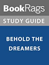 Summary & Study Guide: Behold the Dreamers