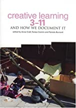 Creative Learning 3-11 and How We Document it
