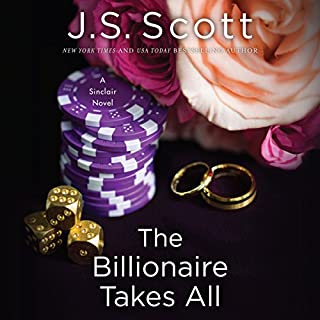 The Billionaire Takes All     The Sinclairs, Book 5              Auteur(s):                                                                                                                                 J. S. Scott                               Narrateur(s):                                                                                                                                 Elizabeth Powers                      Durée: 7 h et 5 min     1 évaluation     Au global 5,0