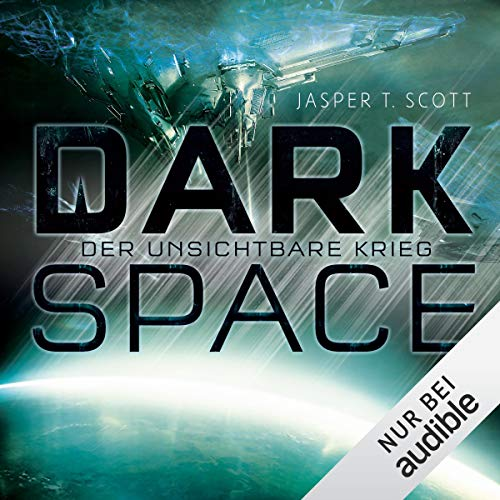 Der unsichtbare Krieg     Dark Space 2              By:                                                                                                                                 Jasper T. Scott                               Narrated by:                                                                                                                                 Matthias Lühn                      Length: 10 hrs and 26 mins     Not rated yet     Overall 0.0