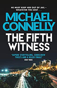 The Fifth Witness (Mickey Haller Series Book 4) (English Edition) par [Michael Connelly]