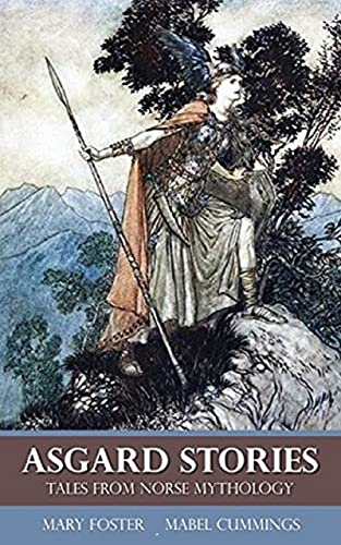 Asgard Stories: Tales from Norse Mythology illustrated (English Edition)