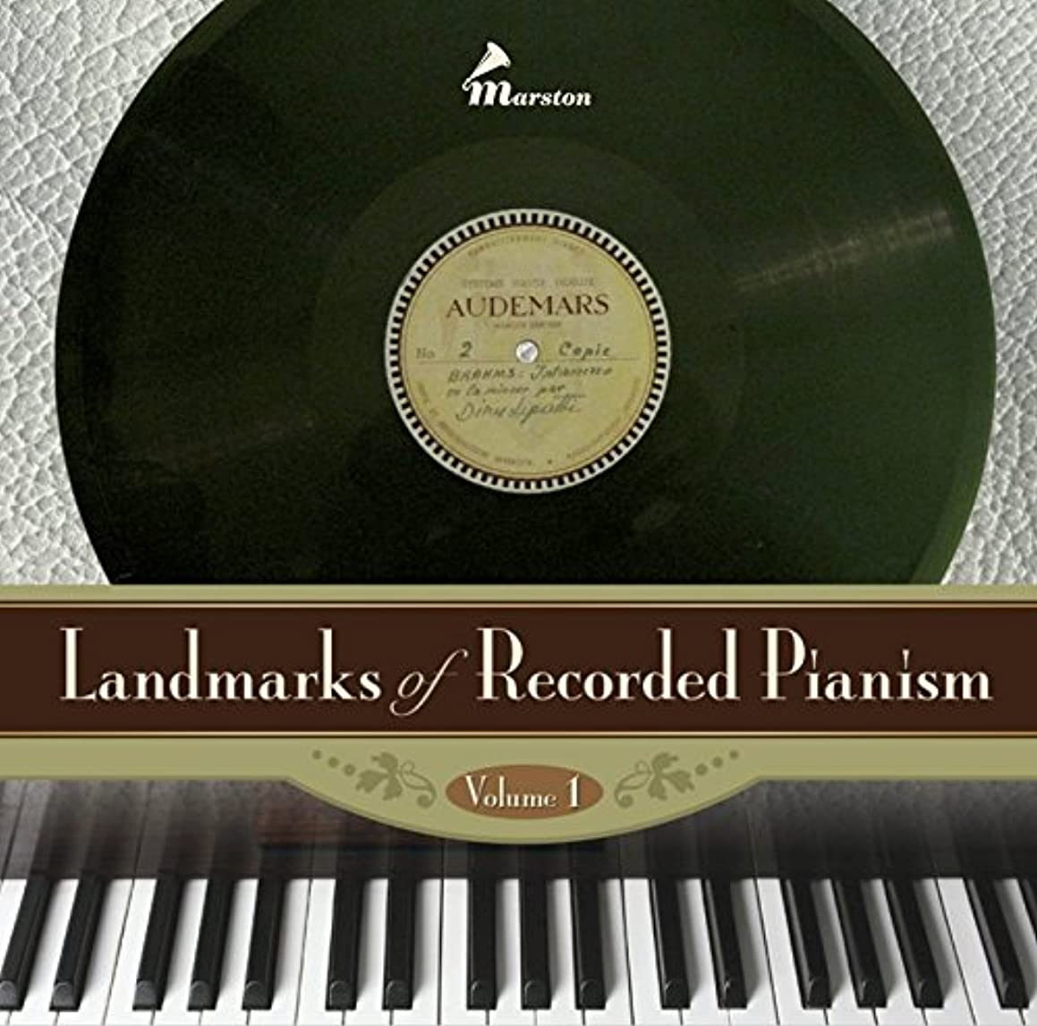 Landmarks of Recorded Pianism, Volume 1