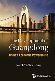 Development Of Guangdong, The: China's Economic Powerhouse (China Studies) (English Edition)