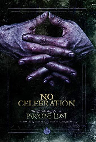 No Celebration: Die offizielle Biografie von Paradise Lost
