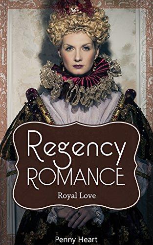 Regency Romance - Historical Romance & Royal Romance Short Story Collection - Downton Abbey Romantic, Regal Romance, Mail Order Bride Romance, Western ... Adult Stories Anthology (English Edition)