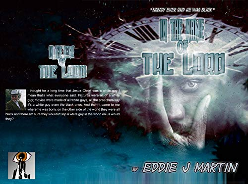 """In the name of the Lord: """"Nobody ever told me he was black """" (DUCKS IN A ROW ( Short Stories)) (English Edition)"""