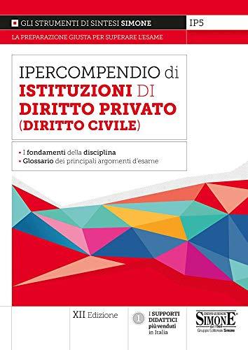 Ipercompendio di istituzioni di diritto privato (diritto civile)