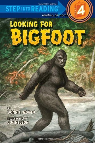 Looking for Bigfoot (Step into Reading) by Bonnie Worth(2010-09-28)