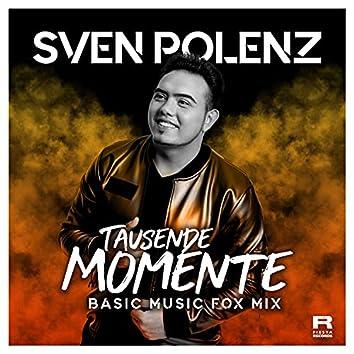 Tausende Momente (Basic Music Fox Mix)